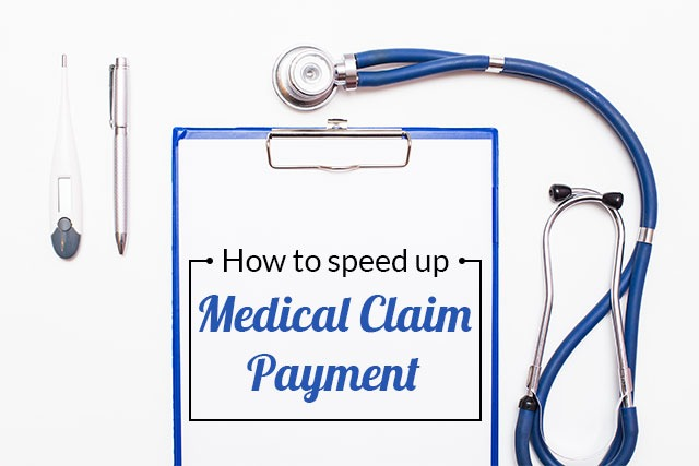 How To Speed Up Medical Claim Payments