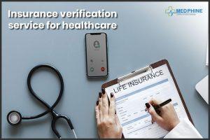 Insurance verification service for healthcare
