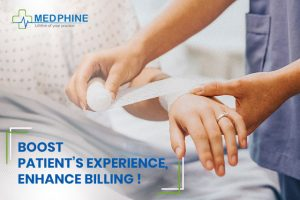 BOOST PATIENT'S EXPERIENCE, ENHANCE BILLING!