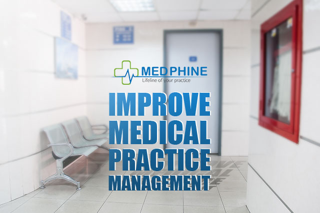 Improve Medical Practice Management