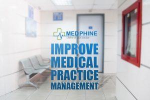 Improve Medical Practice Management