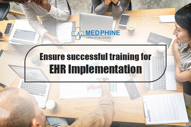 Ensure successful training for EHR Implementation