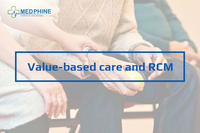 VALUE-BASED CARE AND RCM