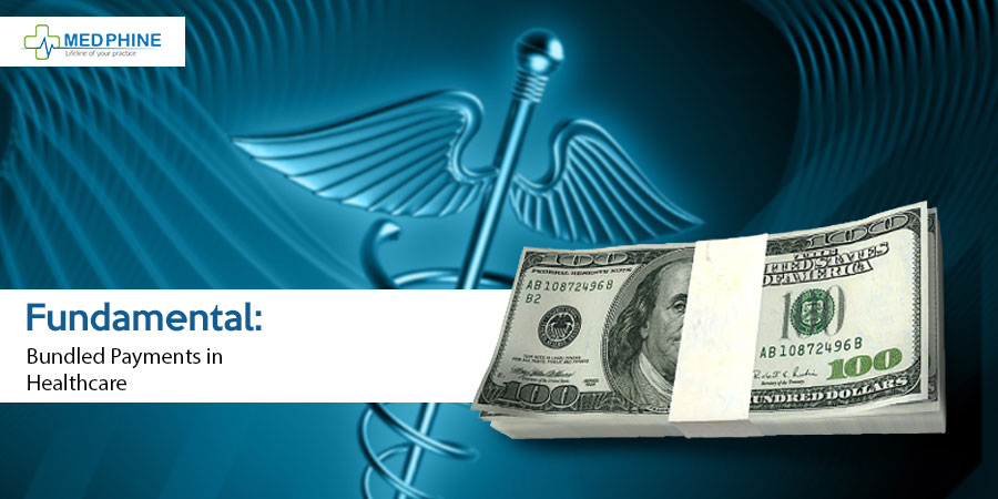 Bundled Payments in Healthcare