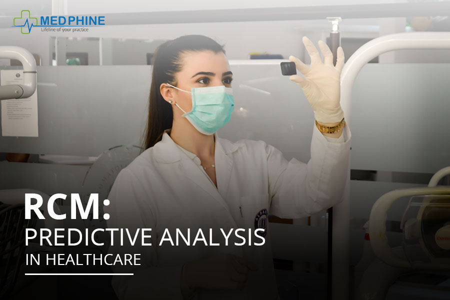RCM: PREDICTIVE ANALYSIS IN HEALTHCARE