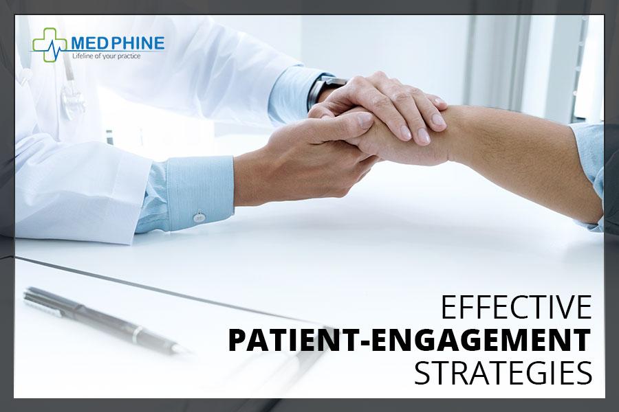 EFFECTIVE PATIENT-ENGAGEMENT STRATEGIES
