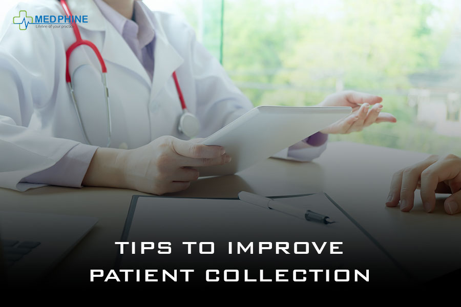 TIPS TO IMPROVE PATIENT COLLECTION
